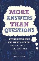 More Answers Than Questions: Where...