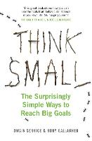 Think Small: The Surprisingly Simple...