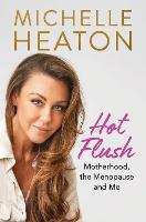 Hot Flush: Motherhood, the Menopause...
