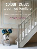 Colour Recipes for Painted Furniture...