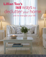 Lillian Too's 168 Ways to Declutter...