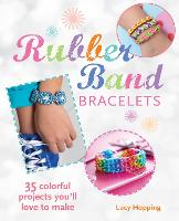 Rubber Band Bracelets: 35 Colorful...