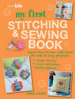 My First Stitching and Sewing Book:...