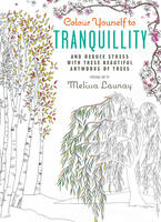 Colour Yourself to Tranquillity: And...