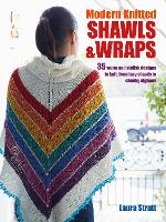 Modern Knitted Shawls and Wraps: 35...
