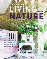 The Art of Living with Nature: 50...
