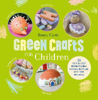 Green Crafts for Children: 35...