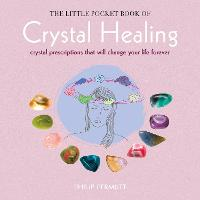 The Little Pocket Book of Crystal...