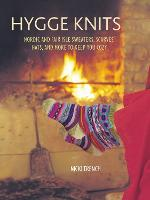 Hygge Knits: Nordic and Fair Isle...