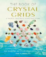 The Book of Crystal Grids: A ...