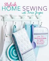 Stylish Home Sewing: Over 35 Sewing...