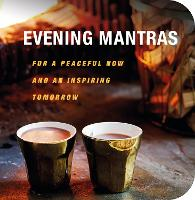 Evening Mantras: For a Peaceful Now...