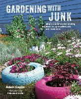 Gardening with Junk: Simple and...
