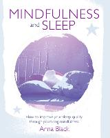 Mindfulness and Sleep: How to Improve...