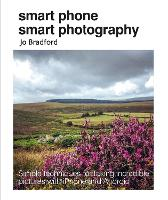 Smart Phone Smart Photography: Simple...