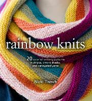 Rainbow Knits: 20 Colorful Knitting...