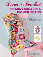 Learn to Crochet Granny Squares and...