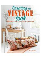 Creating the Vintage Look: 35 Ways to...