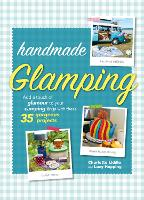 Handmade Glamping: Add a Touch of...