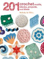 201 Crochet Motifs, Blocks, Projects...