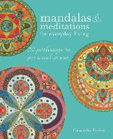 Mandalas & Meditations for Everyday...