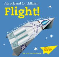 Fun Origami for Children: Flight!: 12...