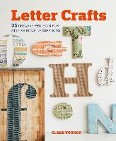 Letter Crafts: 35 Creative Projects...