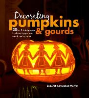 Decorating Pumpkins & Gourds: 20 Fun ...