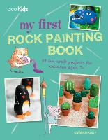 My First Rock Painting Book: 35 Fun...
