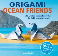 Origami Ocean Friends: 35 Water-Based...