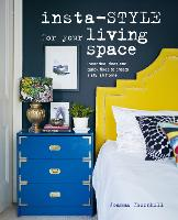 Insta-style for Your Living Space:...