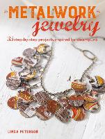 Metalwork Jewelry: 35 Step-by-Step...