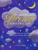 Be Your Own Dream Interpreter: ...