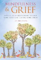 Mindfulness & Grief: With Guided...