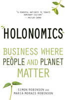 Holonomics: Business Where People and...
