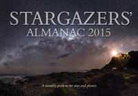 Stargazers' Almanac: A Monthly Guide...