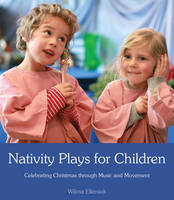 Nativity Plays for Children:...