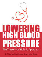 Lowering High Blood Pressure: The...