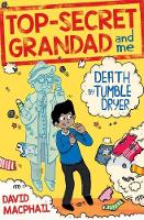 Top-Secret Grandad and Me: Death by...