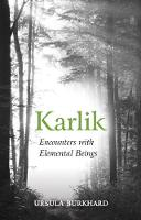 Karlik: Encounters with Elemental Beings