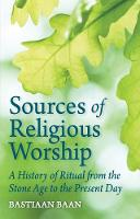 Sources of Religious Worship: A...
