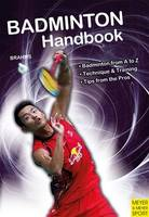 Badminton Handbook: Training, ...