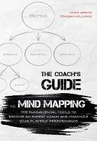 The Coach's Guide to Mind Mapping: ...