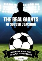 Real Giants of Soccer Coaching:...
