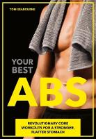Your Best Abs: Revolutionary Core...