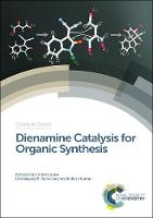Dienamine Catalysis for Organic...