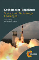 Solid Rocket Propellants: Science and...