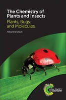 The Chemistry of Plants and Insects:...