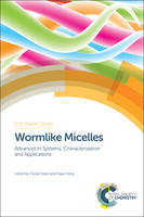 Wormlike Micelles: Advances in...