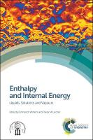 Enthalpy and Internal Energy: ...